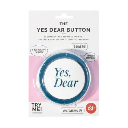 The 'Yes Dear' Button